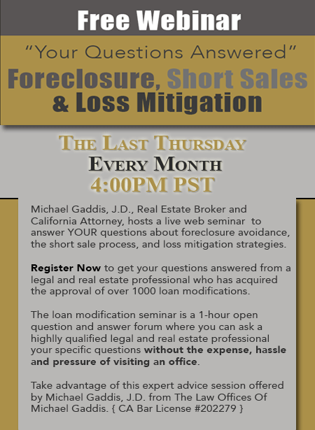 Free Online Loan Modification Seminar hosted by The Law Offices of Michael Gaddis